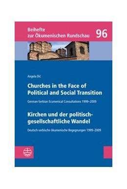 Abbildung von Ilic | Churches in the Face of Political and Social Transition // Kirchen und der politisch-gesellschaftliche Wandel | 1. Auflage | 2014 | 96 | beck-shop.de