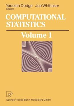 Abbildung von Dodge / Whittaker | Computational Statistics | 2013 | Volume 1: Proceedings of the 1...