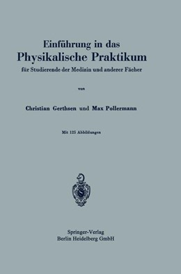 Abbildung von Gerthsen / Pollermann | Einführung in das Physikalische Praktikum | 1941 | für Studierende der Medizin un...