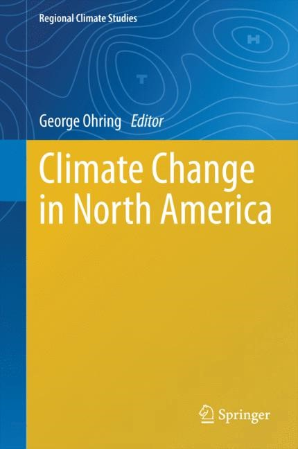 Climate Change in North America | Ohring, 2014 | Buch (Cover)