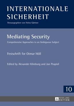 Abbildung von Pospisil / Klimburg | Mediating Security | 1. Auflage | 2013 | 10 | beck-shop.de