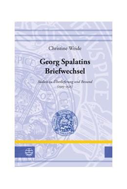 Abbildung von Weide   Georg Spalatins Briefwechsel   2014   Studien zu Überlieferung und B...   23