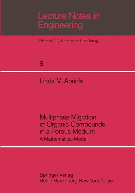 Multiphase Migration of Organic Compounds in a Porous Medium   Abriola, 1984   Buch (Cover)