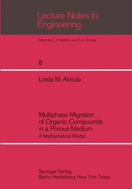 Abbildung von Abriola | Multiphase Migration of Organic Compounds in a Porous Medium | 1984 | A Mathematical Model | 8