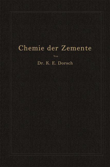 Abbildung von Dorsch   Chemie der Zemente (Chemie der hydraulischen Bindemittel)   1932
