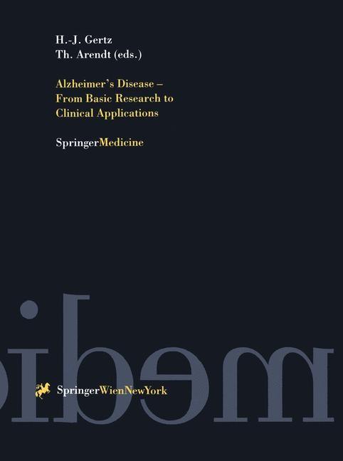 Abbildung von Gertz / Arendt | Alzheimer's Disease - From Basic Research to Clinical Applications | 1998