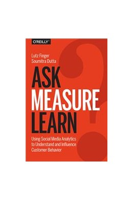 Abbildung von Lutz Finger / Soumitra Dutta   Ask, Measure, Learn   1. Auflage   2014   beck-shop.de