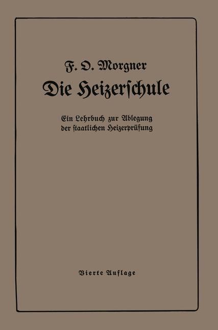 Die Heizerschule | Morgner, 1925 | Buch (Cover)