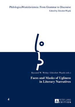 Abbildung von Wolny / Wasik | Faces and Masks of Ugliness in Literary Narratives | 2013 | 4