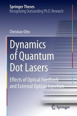 Abbildung von Otto | Dynamics of Quantum Dot Lasers | 1. Auflage | 2014 | beck-shop.de