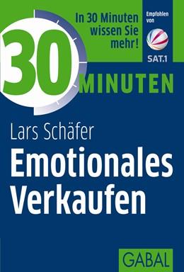 Abbildung von Schäfer   30 Minuten Emotionales Verkaufen   2. Auflage, 2015   2014   564