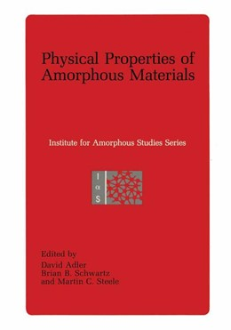 Abbildung von Adler / Schwartz / Steele | Physical Properties of Amorphous Materials | 2013