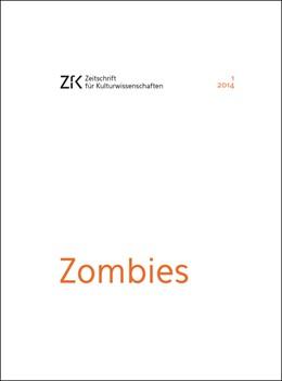 Abbildung von Rath   Zombies   1. Auflage   2014   15   beck-shop.de