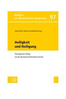 Abbildung von Illert / Schindehütte | Heiligkeit und Heiligung | 1. Auflage | 2014 | 97 | beck-shop.de