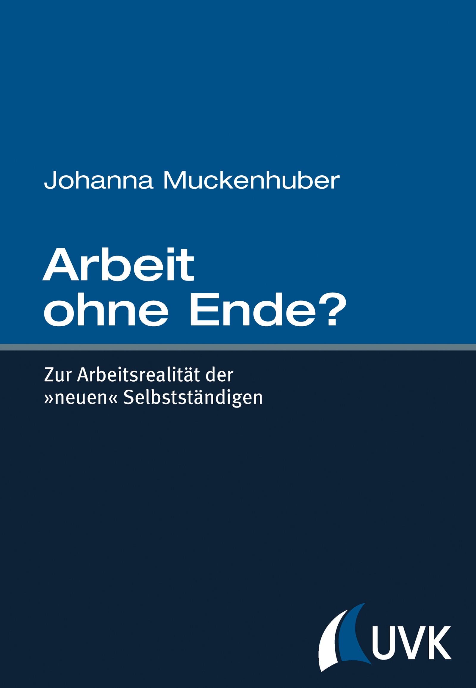 Arbeit ohne Ende? | Muckenhuber, 2014 | Buch (Cover)