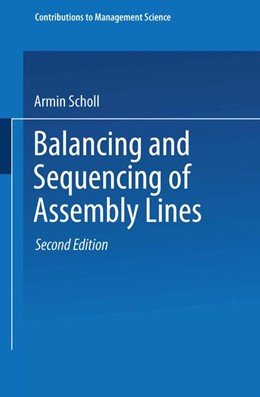 Abbildung von Scholl | Balancing and Sequencing of Assembly Lines | 1999