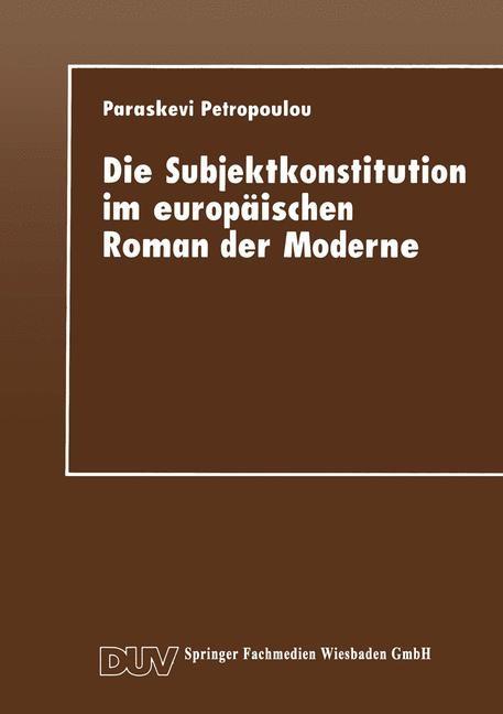 Die Subjektkonstitution im europäischen Roman der Moderne, 1997 | Buch (Cover)