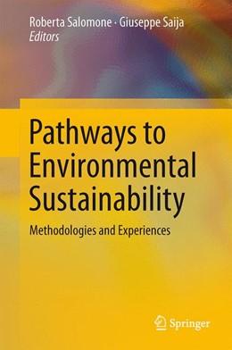 Abbildung von Salomone / Saija | Pathways to Environmental Sustainability | 2014 | Methodologies and Experiences