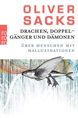 Abbildung von Sacks | Drachen, Doppelgänger und Dämonen | 3. Auflage | 2014 | beck-shop.de