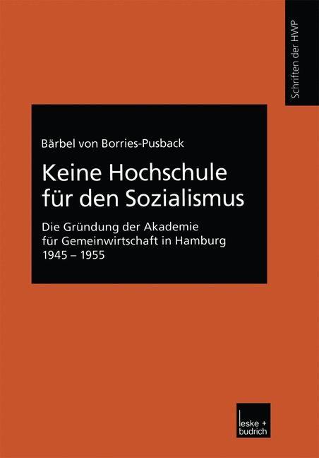 Keine Hochschule für den Sozialismus | Borries-Pusback, 2002 | Buch (Cover)