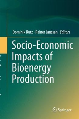Abbildung von Rutz / Janssen   Socio-Economic Impacts of Bioenergy Production   1. Auflage   2014   beck-shop.de