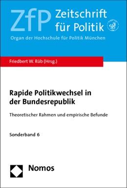 Abbildung von Rüb (Hrsg.)   Rapide Politikwechsel in der Bundesrepublik   1. Auflage   2014   6   beck-shop.de