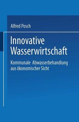 Abbildung von Posch   Innovative Wasserwirtschaft   2000   Kommunale Abwasserbehandlung a...