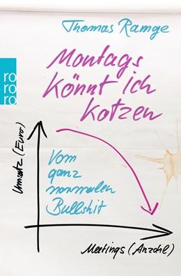 Abbildung von Ramge   Montags könnt ich kotzen   3. Auflage   2014   beck-shop.de