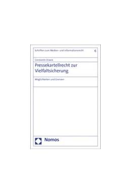 Abbildung von Draack | Pressekartellrecht zur Vielfaltsicherung | 2014 | Möglichkeiten und Grenzen | 6