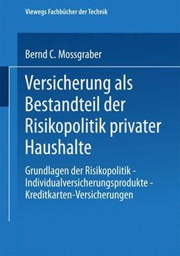 Abbildung von Mossgraber | Versicherung als Bestandteil der Risikopolitik privater Haushalte | 1996 | 1996 | Grundlagen der Risikopolitik —...