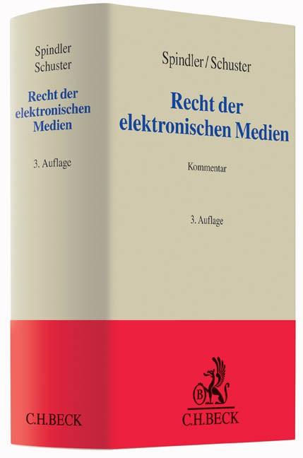 Recht der elektronischen Medien | Spindler / Schuster | 3. Auflage, 2015 | Buch (Cover)
