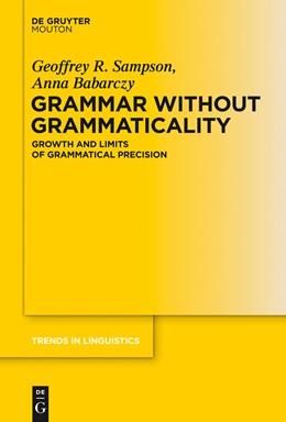 Abbildung von Sampson / Babarczy   Grammar Without Grammaticality   2013   Growth and Limits of Grammatic...