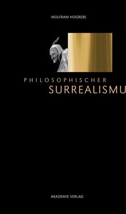 Abbildung von Hogrebe   Philosophischer Surrealismus   2014
