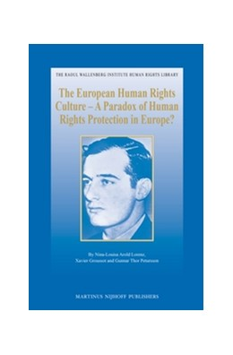 Abbildung von Arold Lorenz / Groussot / Petursson | The European Human Rights Culture - A Paradox of Human Rights Protection in Europe? | 2013 | 44