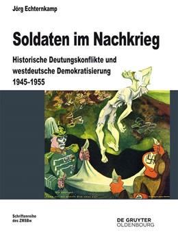 Abbildung von Echternkamp | Soldaten im Nachkrieg | 1. Auflage | 2014 | 76 | beck-shop.de