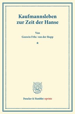 Abbildung von Ropp | Kaufmannsleben zur Zeit der Hanse. | 1. Auflage | 2013 | beck-shop.de