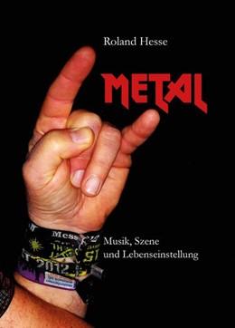 Abbildung von Hesse | Metal - Musik, Szene und Lebenseinstellung | 2013