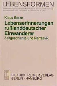 Lebenserinnerungen russlanddeutscher Einwanderer | Brake, 1998 | Buch (Cover)