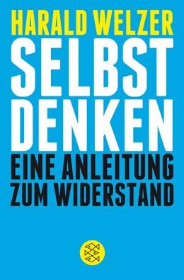 Abbildung von Welzer   Selbst denken   9. Auflage   2014   beck-shop.de