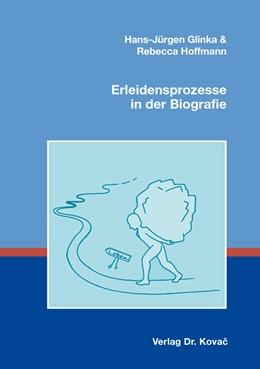 Abbildung von Glinka / Hoffmann   Erleidensprozesse in der Biografie   2014   10