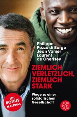 Abbildung von Pozzo di Borgo / Vanier | Ziemlich verletzlich, ziemlich stark | 1. Auflage | 2014 | beck-shop.de