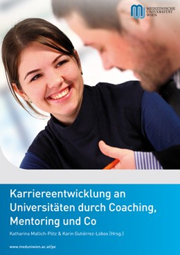 Abbildung von Mallich-Pötz / Gutierrez-Lobos   Karriereentwicklung an Universitäten durch Coaching, Mentoring und Co   1. Auflage 2014   2014