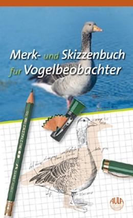 Abbildung von Merk- und Skizzenbuch für Vogelbeobachter | 2010