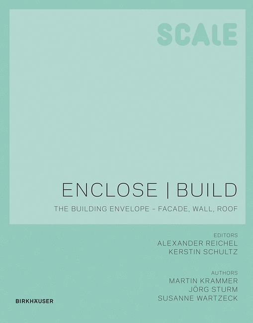Abbildung von Wartzeck / Reichel / Schultz | Enclose | Build | 2015