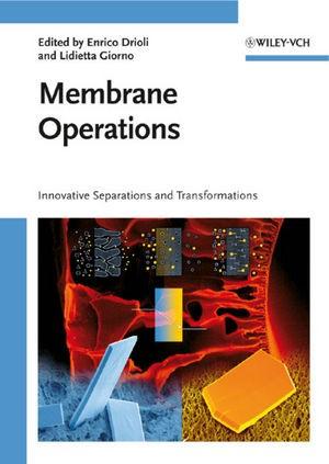 Membrane Operations | Drioli / Giorno | 1. Auflage 2009, 2009 | Buch (Cover)