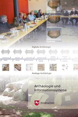 Abbildung von Winghardt | Archäologie und Informationssysteme | 2013 | Vom Umgang mit archäologischen...