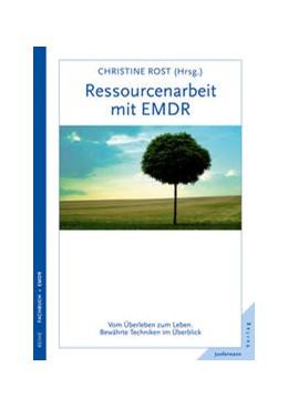 Abbildung von Rost | Ressourcenarbeit mit EMDR | 3. Auflage | 2014 | beck-shop.de
