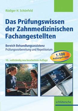 Abbildung von Schönfeld   Das Prüfungswissen der Zahnmedizinischen Fachangestellten   überarbeitet   2005   Bereich Behandlungsassistenz. ...