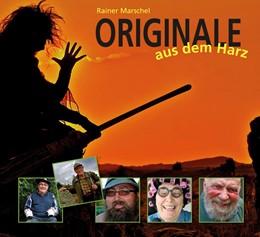 Abbildung von Marschel   Originale aus dem Harz   2013