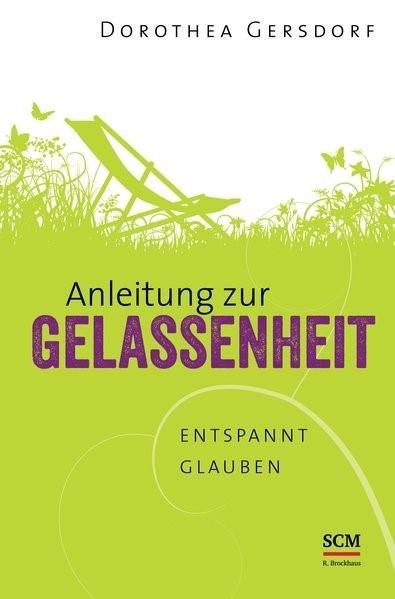 Abbildung von Gersdorf | Anleitung zur Gelassenheit | 2014
